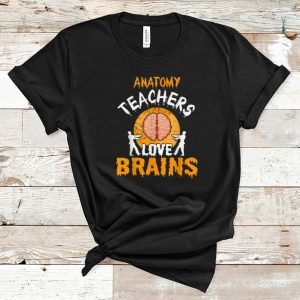 Awesome Anatomy Teachers Love Brains Halloween Party Costume Gift shirt