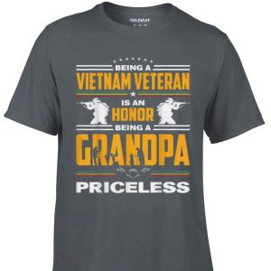 Awesome Being A Vietnam Veteran Is An Honor Being A Gandpa Priceless shirt