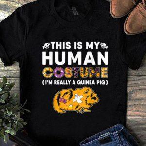 Nice This Is My Human Guinea Pig Halloween Costume Gifts shirt