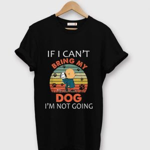 Nice Vintage If I Can't Bring My Dog I'm Not Going Snoopy And Charlie Brown shirt