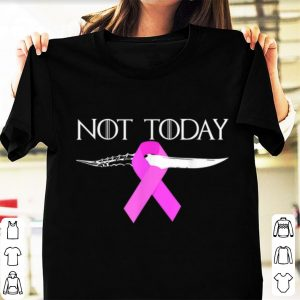 Official Breast Cancer Awareness Not Today Game Of Throne shirt