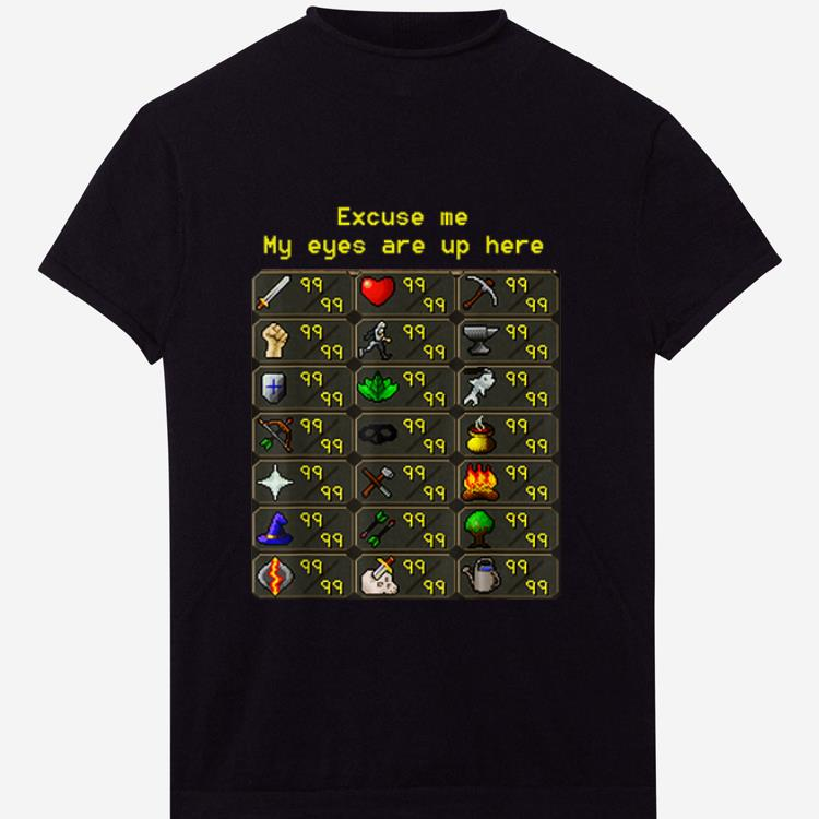 Official Excuse Me My Eyes Are Up Here Game shirt 1 - Official Excuse Me My Eyes Are Up Here Game shirt