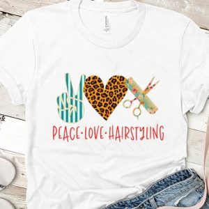 Official Peace Love Hair Styling shirt