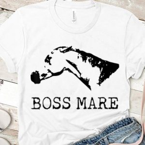 Original Boss Mare Horse Equestrians shirt