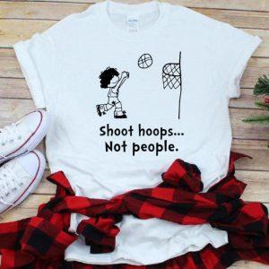 Original Shoot Hoops Not People shirt