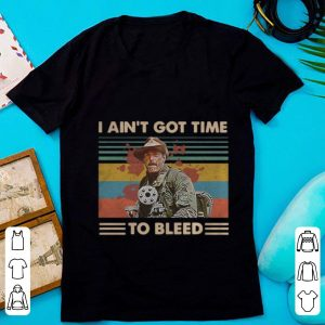 Original Vintage Blain Predator I Ain't Got Time To Bleed shirt