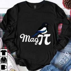 Premium Magpie Mag PI Bird Plus Mathematical Constant shirt