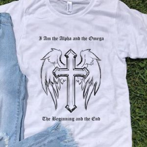 Pretty I Am the Alpha and the Omega The Beginning And The Club shirt