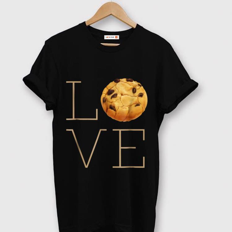 Pretty Love Chocolate Chip Cookies shirt 1 - Pretty Love Chocolate Chip Cookies shirt