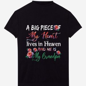 Top A Big Piece Of My Heart Lives In Heaven He's My Grandpa Flower shirt