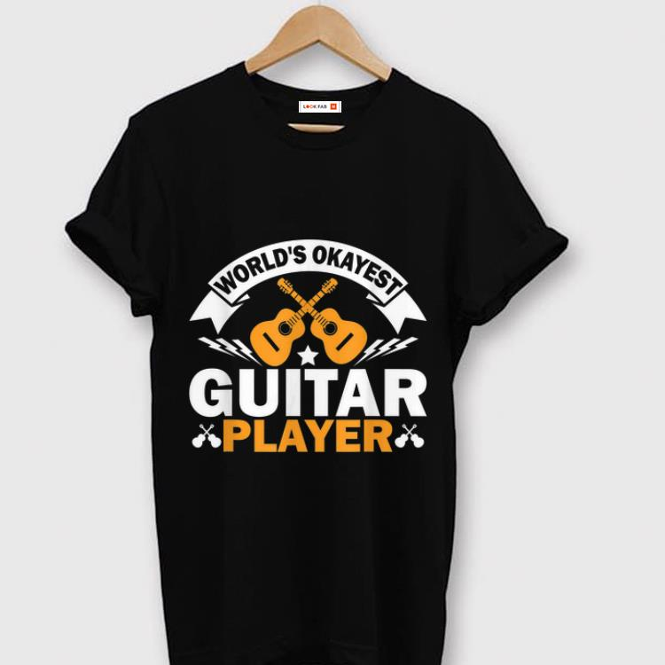 Top World s Okayest Guitar Player Acoustic Guitar shirt 1 - Top World's Okayest Guitar Player Acoustic Guitar shirt