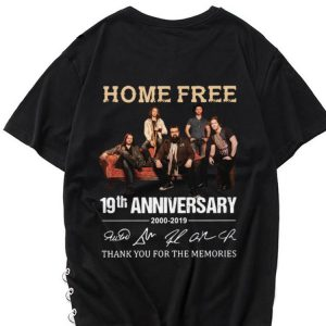 Awesome 19th Anniversary 2000-2019 Signatures Home Free shirt