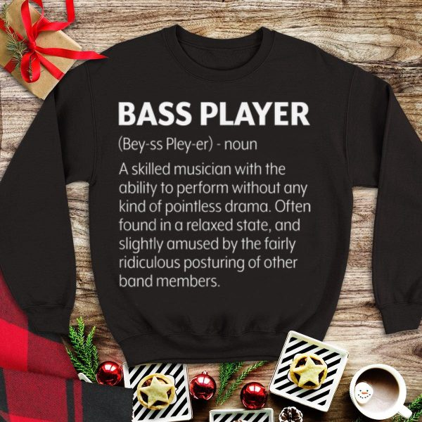 Awesome Bass Player A Skilled Musician With The Ability To Perform shirt