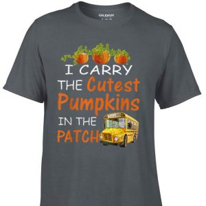 Awesome I Carry The Cutest Pumpkins In The Patch shirt