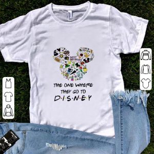 Funny Disney Mickey The One Where they Go To shirt