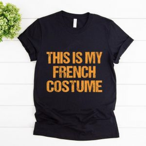 Hot French Halloween France Easy Lazy Last Minute Costume shirt