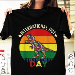 Hot International Dot Day T-rex Dinosaur shirt