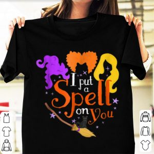 Nice I Put A Spell On You Halloween Witch shirt