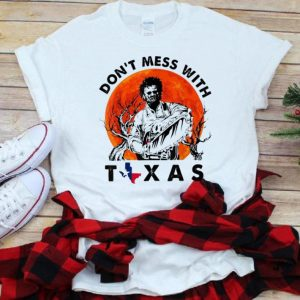 Nice Leatherface Don't Mess With Vintage Texas Halloween Sunset shirt