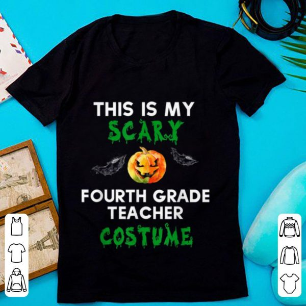 Nice My Scary Fourth Grade Teacher Costume Funny Halloween shirt