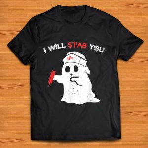 Official I Will Stab You Funny Halloween Costume For Nurses shirt