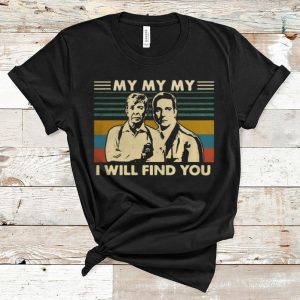 Official Joe Kenda And Carl Marino My My My I Will Find You Vintage shirt
