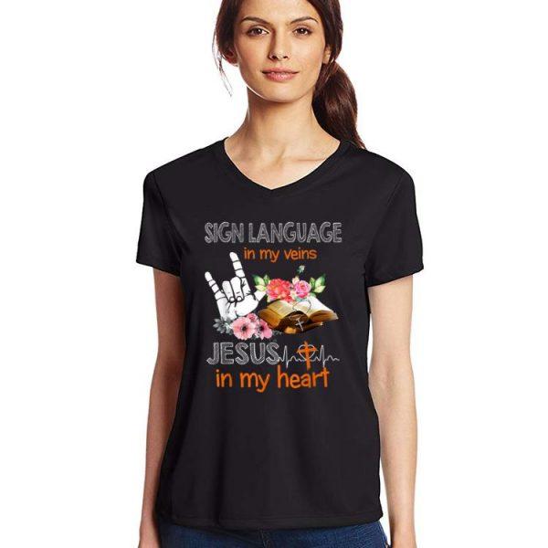 Original Sign Language My Veins Jesus My Heart shirt