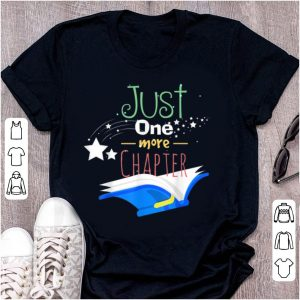 Premium Just One More Chapter Book Lover Reader shirt
