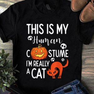 Premium This Is My Human Costume I'm Really A Cat Halloween Gift shirt