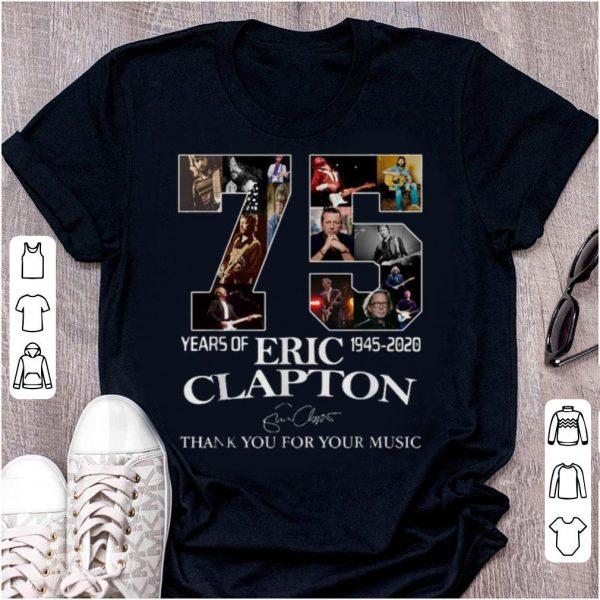 Pretty 75 Years Of Eric Clapton 1945-2020 Signature shirt