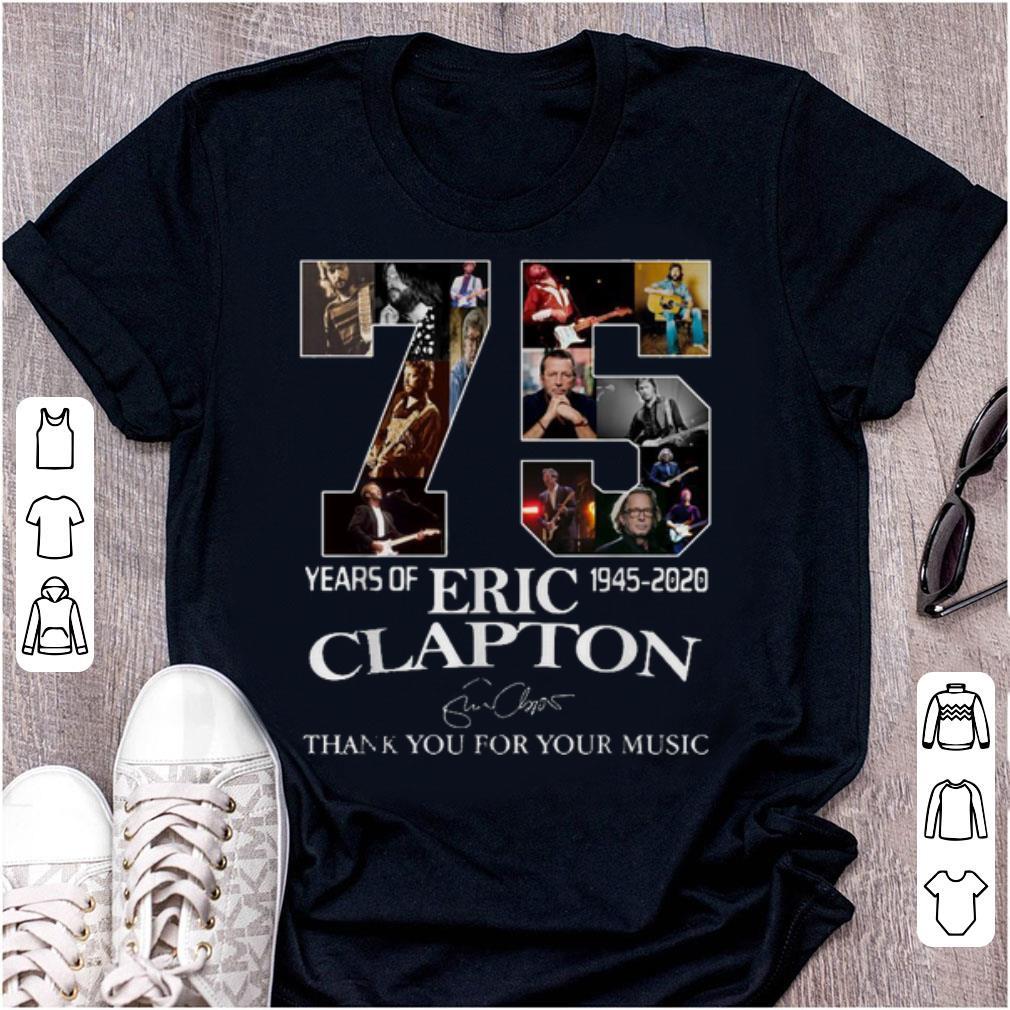 Pretty 75 Years Of Eric Clapton 1945 2020 Signature shirt 1 - Pretty 75 Years Of Eric Clapton 1945-2020 Signature shirt
