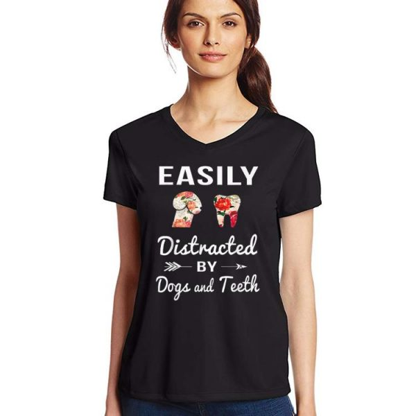 Top Easily Distracted by Dogs and Teeth Floral shirt