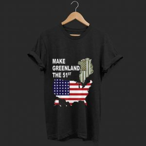 Top Make Greenland Part of America and State Number 51 shirt