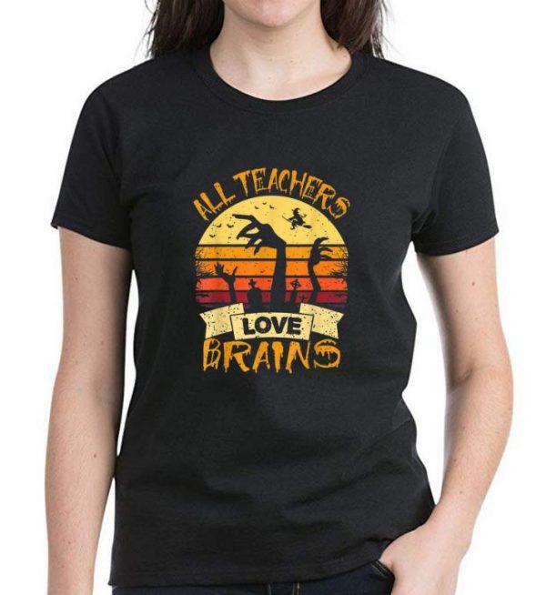 Top Vintage All Teachers Love Brains Teacher Halloween shirt