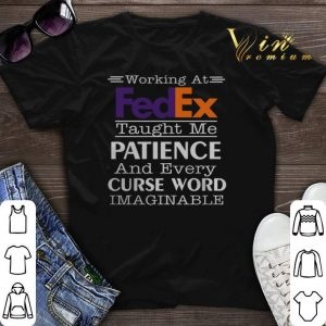 Working at FedEx taught me patience and every curse word shirt sweater