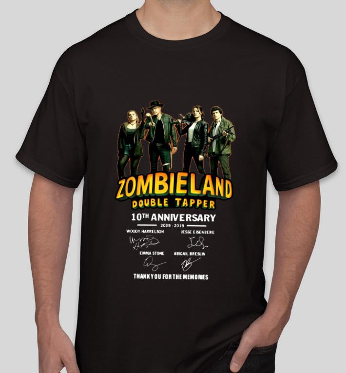 Awesome 10th Anniversary Zombieland Double Tapper Thank You For The Memories Signatures shirt 4 - Awesome 10th Anniversary Zombieland Double Tapper Thank You For The Memories Signatures shirt