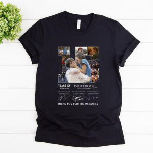 Awesome 15 Years Of The Notebook Thank You For The Memories Signatures shirt