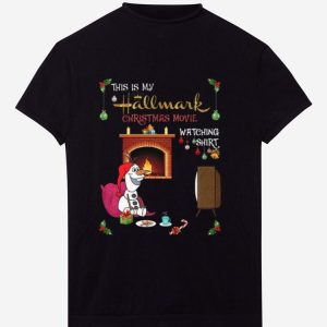 Awesome This Is My Hallmark Movie Watching Olaf shirt