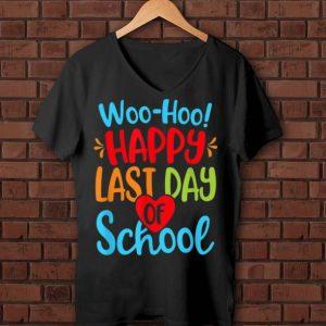 Awesome Woo-hoo Happy Last Day Of School shirt