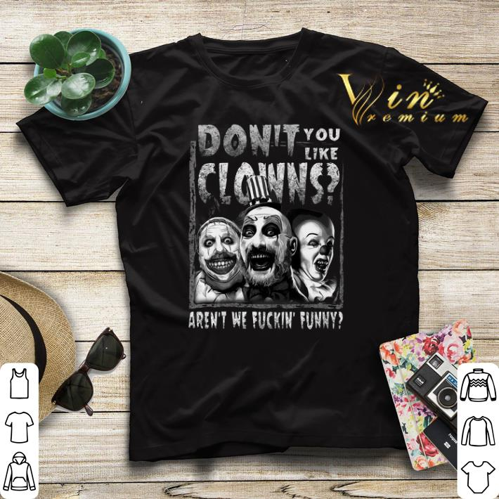 Captain Spaulding don t you like clowns aren t we fuckin funny shirt sweater 4 - Captain Spaulding don't you like clowns aren't we fuckin' funny shirt sweater