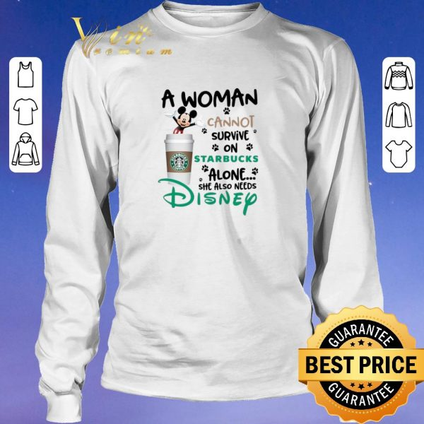 Funny Mickey a woman cannot survive on starbucks alone Disney shirt sweater