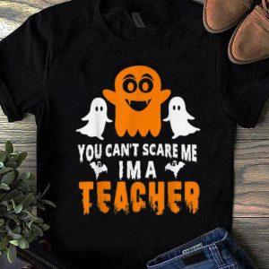 Hot You Can't Scare Me I'm A Teacher Halloween shirt