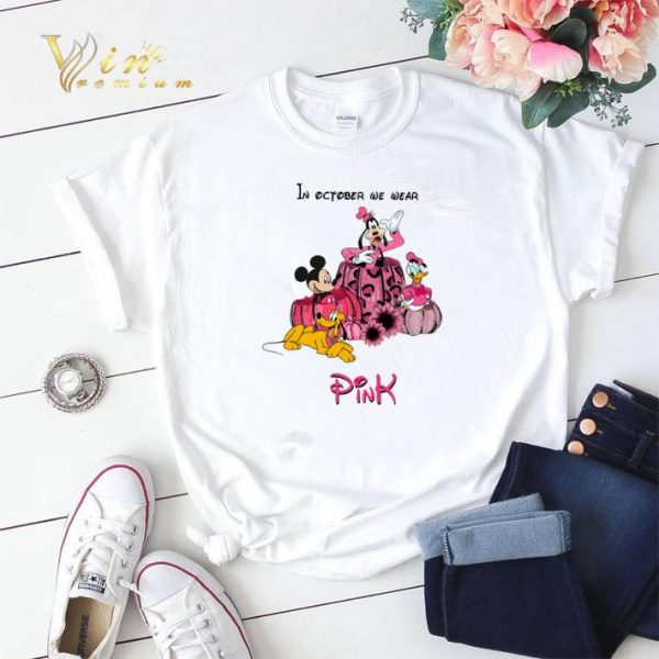 Mickey & Friends In october we wear pink Breast Cancer Awareness shirt sweater