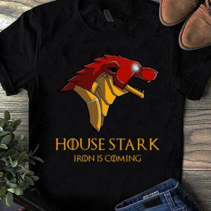 Nice House Stark Iron Is Coming Game Of Thrones shirt