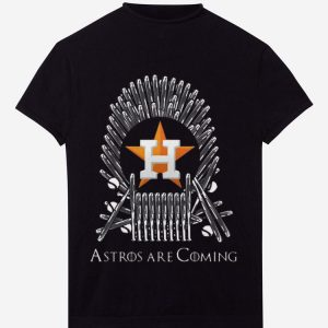 Nice Houston Astros Are Coming Game Of Throne shirt