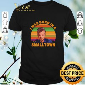 Official John Mellencamp I was born in a small town Sunset shirt
