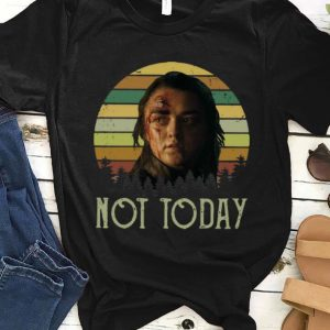 Official Sunset Game of Thrones Arya Stark Not Today shirt
