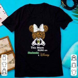 Original This Mom Runs On Starbucks And Disney Minnie Mouse shirt