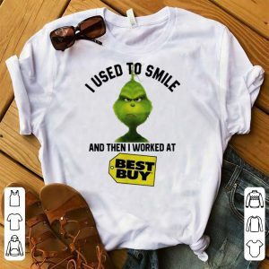 Pretty Grinch I Used To Smile And Then I Worked At Best Buy shirt