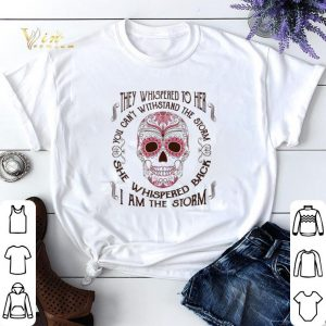 Sugar skull they whispered to her i am the storm Breast cancer shirt sweater